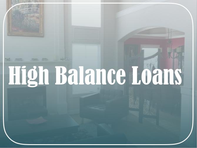 High-Balance Loan