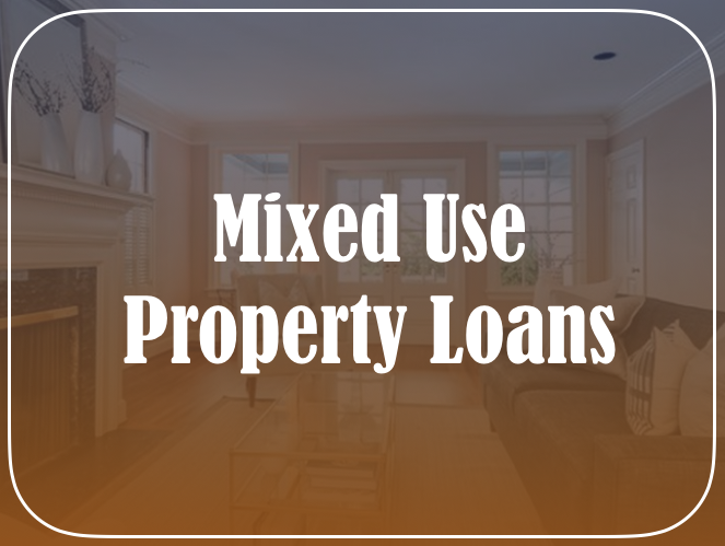 Mixed Use Property Loan