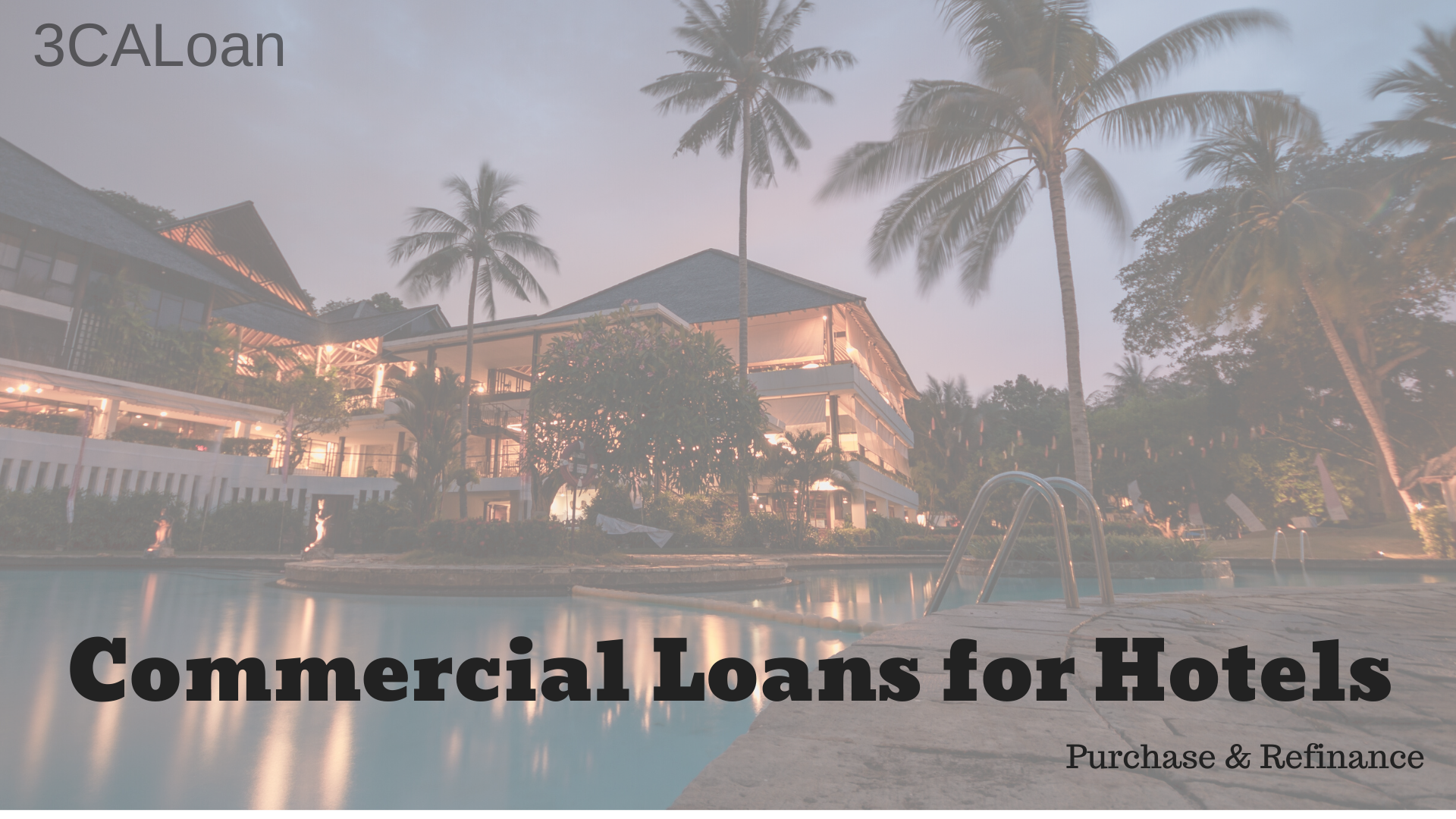 Commercial Hotel loans for Purchase & Refinance
