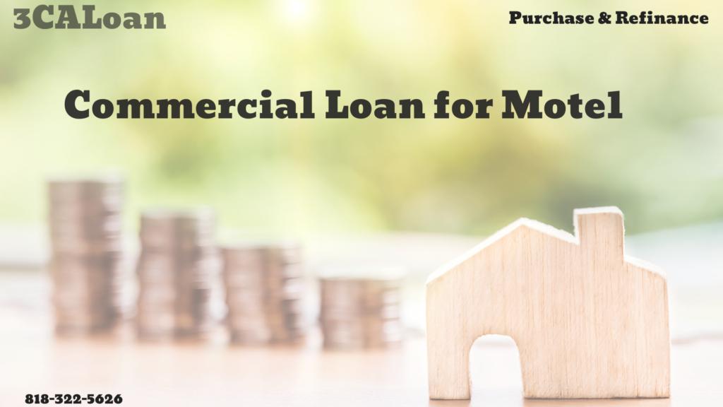 Commercial loan for Motel