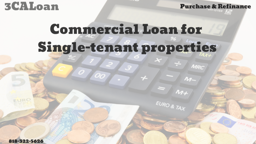 Commercial loan for Single-tenant properties