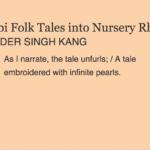 Story Teller: Turning Punjabi Folk Tales into Nursery Rhymes by ARVINDER SINGH KANG