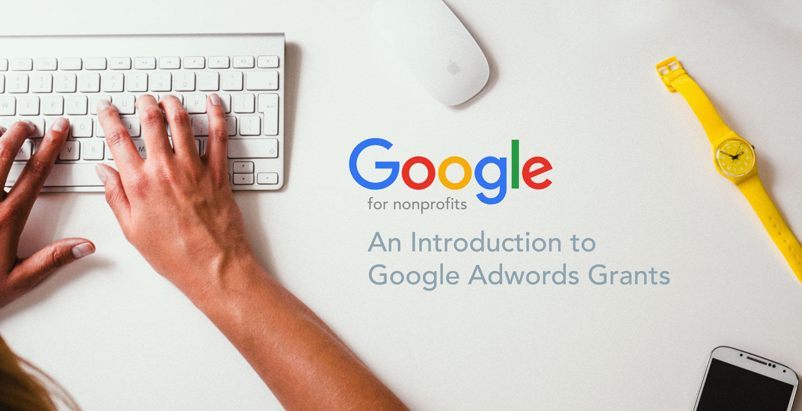 google grant management tips
