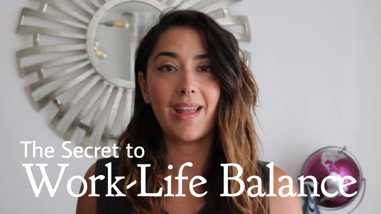 the secret to work-life balance