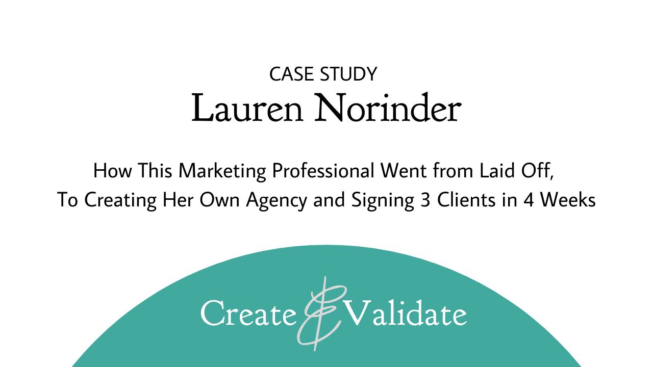 Lauren Norinder Case Study