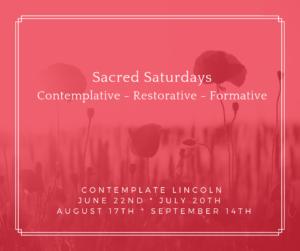 Sacred Saturdays @ Contemplate Lincoln