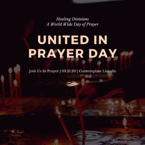 United In Prayer Day: Healing Divisions @ Contemplate Lincoln