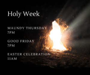 Maundy Thursday 7pm @ https://zoom.us/j/811432836