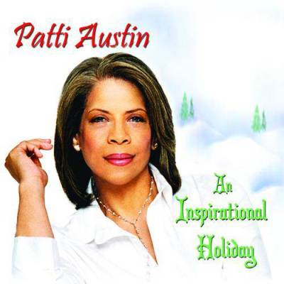 Patti Austin - An Inspirational Holiday