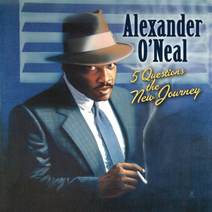 Alexander Oneal - 5 Questions The New Journey
