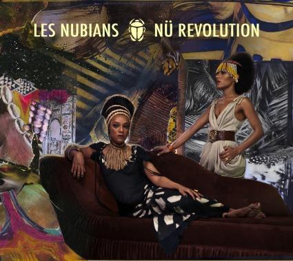 Les Nubians - Nu Revolution