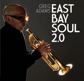 Greg Adams - East Bay Soul 2.0