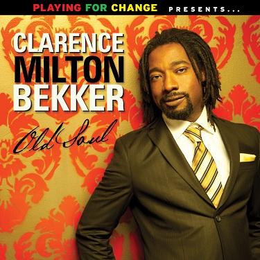 Clarence Milton Bekker - Old Soul