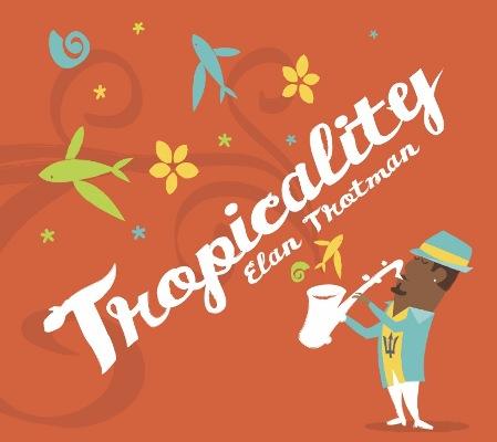 Elan Trotman - Tropicality II