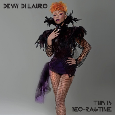 Dessy Di Lauro - This is Neo-Ragtime