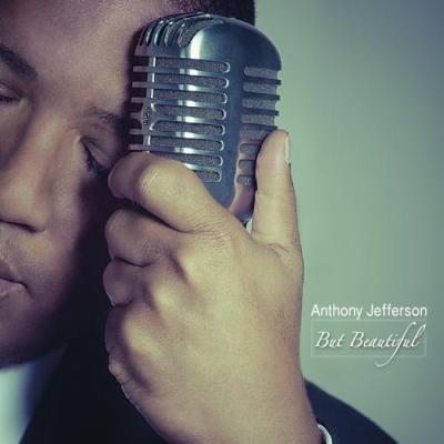 Anthony Jefferson - But Beautiful I