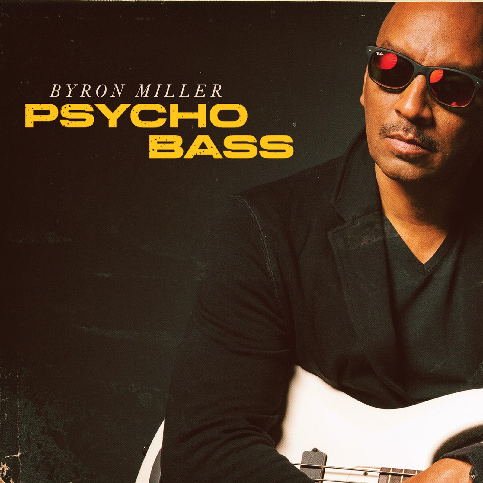 Byron Miller - Psycho Bass