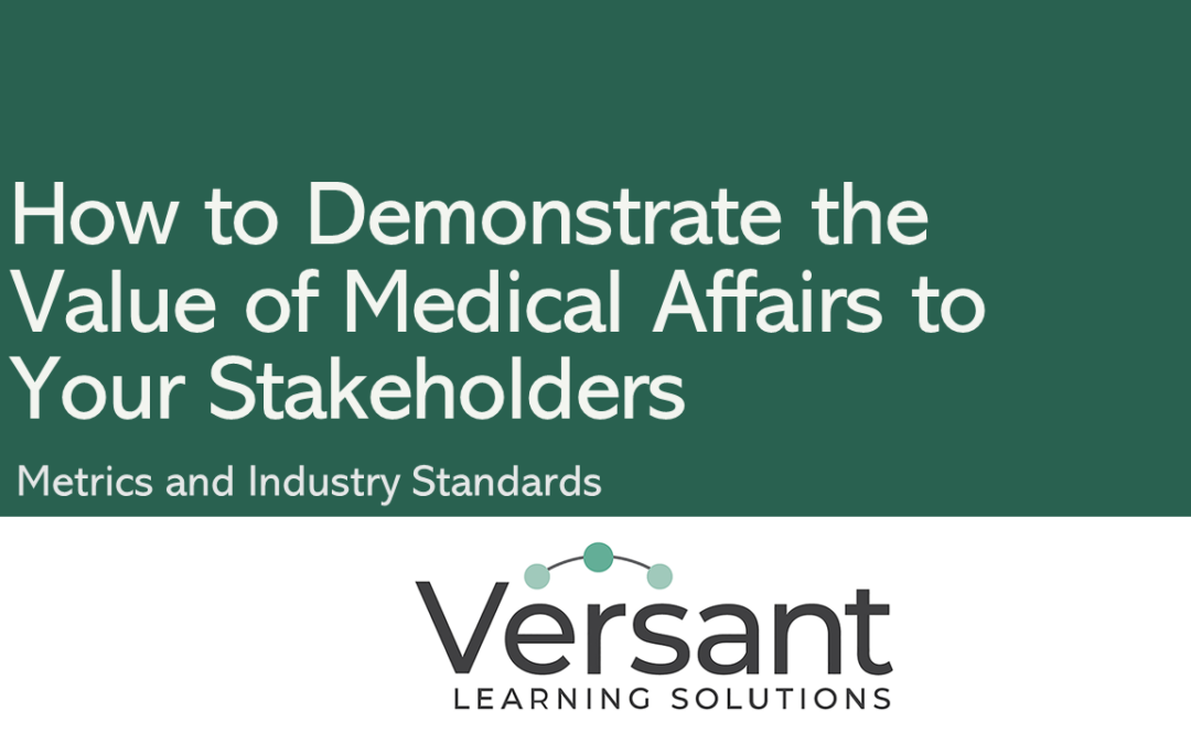Versant - How to Demonstrate the Value of Medical Affairs to your stakeholders