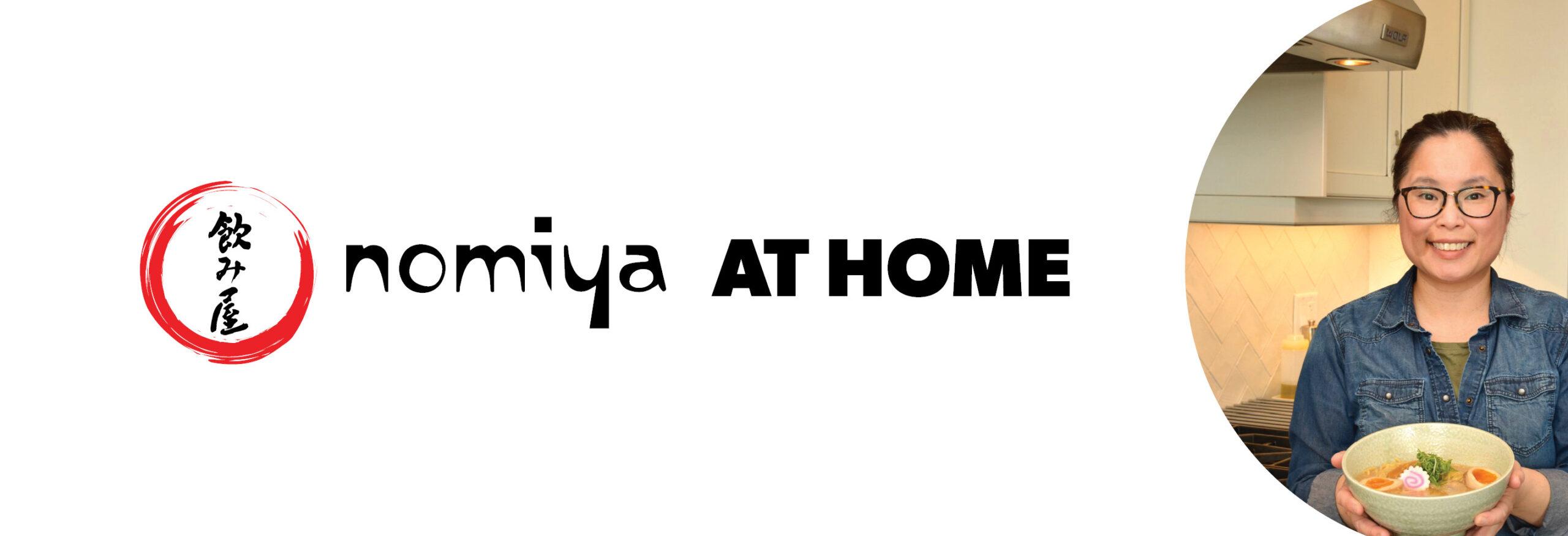 nomiya at home