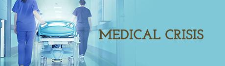 Medical Crisis
