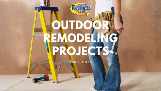 Outdoor Remodeling Projects for Summer
