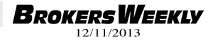 Brokers Weekly 12-11-13