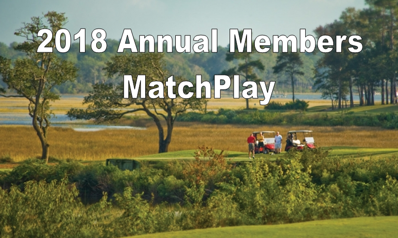 2018 Annual Members MatchPlay