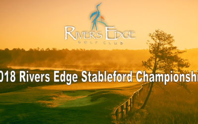 2018 Rivers Edge Stableford Championship