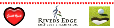 Rivers Edge Sweetheart Tournament