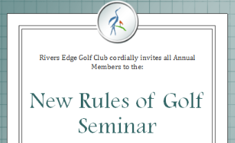Rivers Edge Annual Members: New Rules Seminar