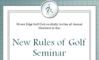 Rivers Edge Annual Members: New Rules Seminar
