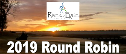 Rivers Edge 2019 Round Robin