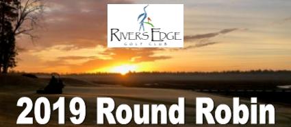 Rivers Edge 2019 Round Robin