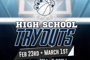 High School Tryouts (Feb 23 + March 1st)