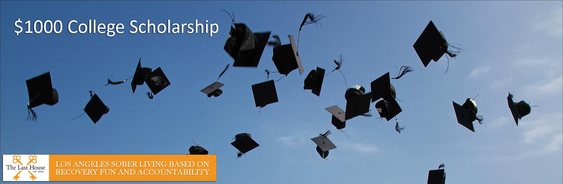 last house college scholarship