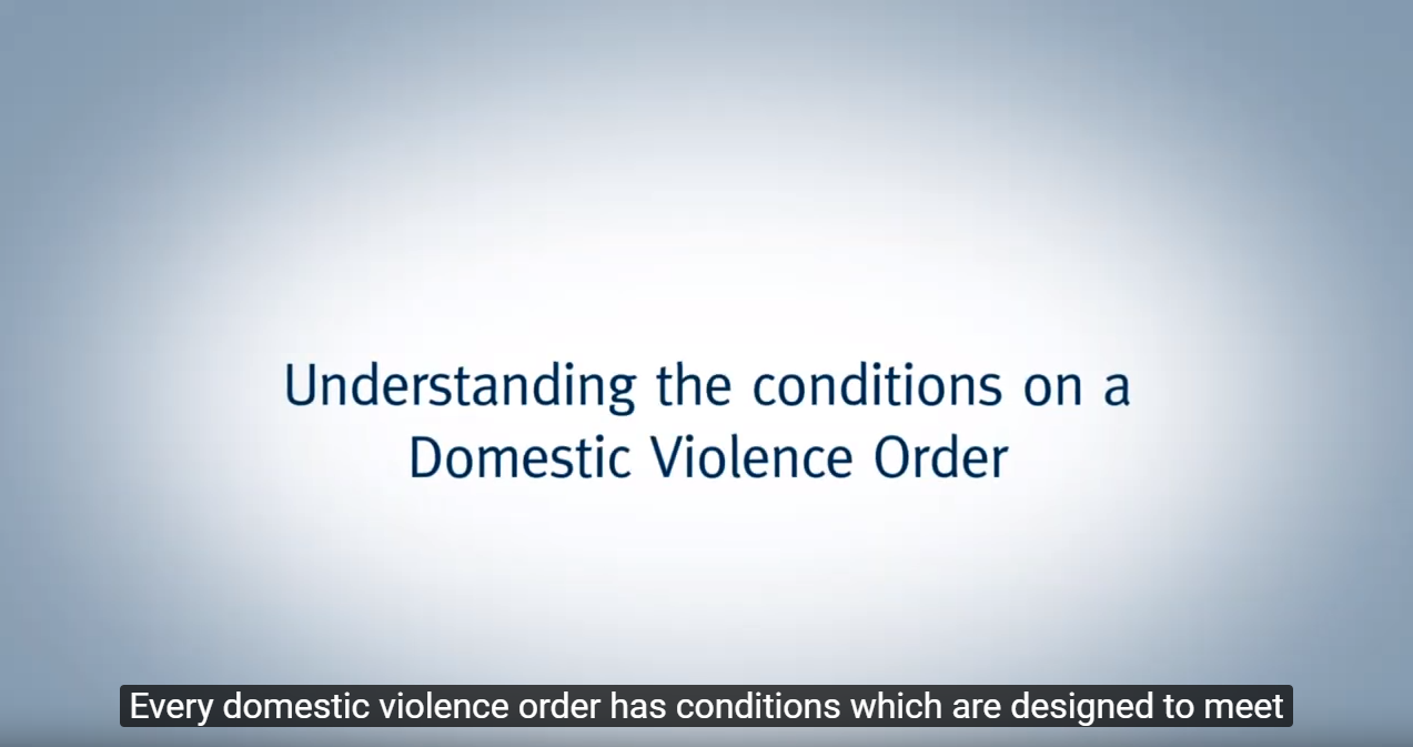 Understanding the conditions of a domestic violence order