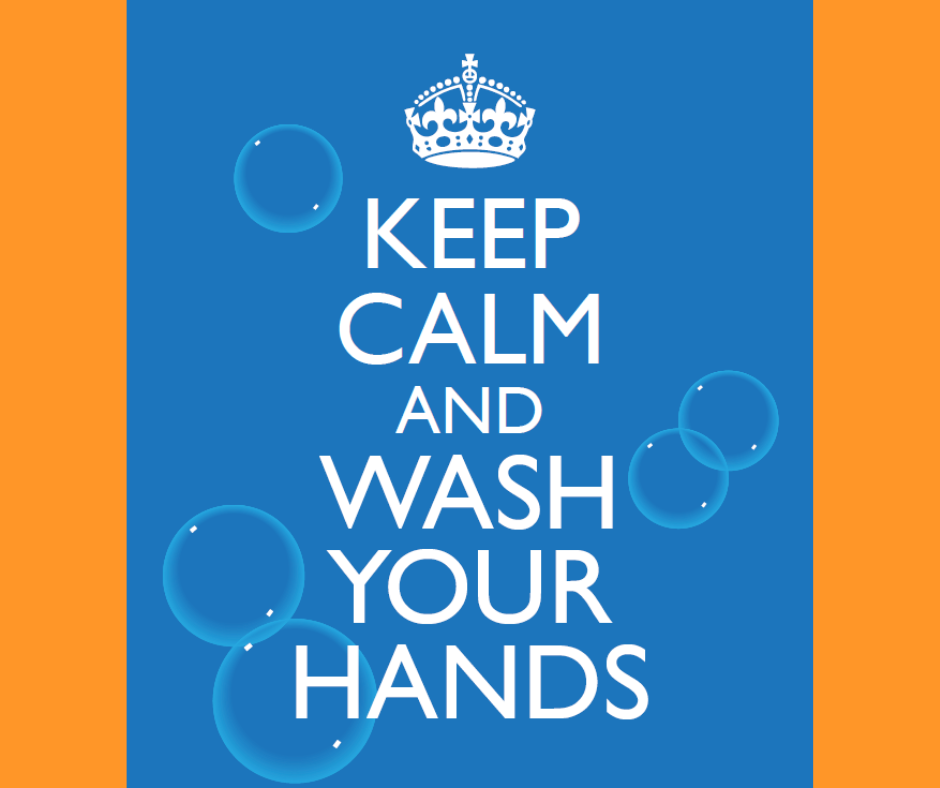 Keep Calm & Wash Your Hands