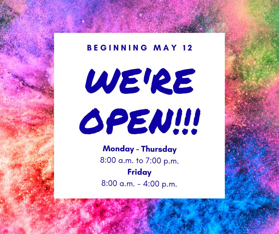 We're Open!!
