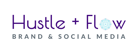 Hustle + Flow Brand & Social Media