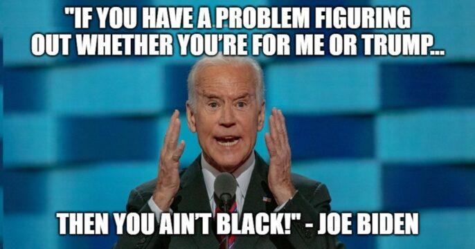 Joe Biden is Racist