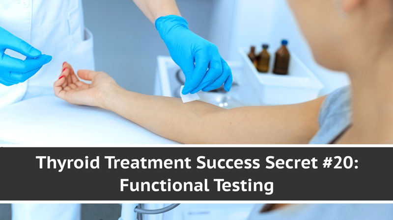 Thyroid Functional Testing - Treatment Success Secret | Total Health Center VB