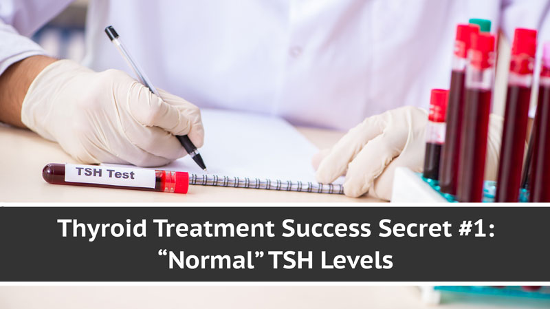 Normal TSH Levels - Thyroid Treatment Success Secret | Total Health Center VB