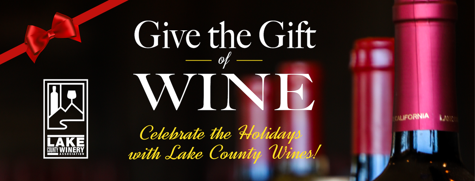 Lake County Give The Gift Of Wine This Holiday Season