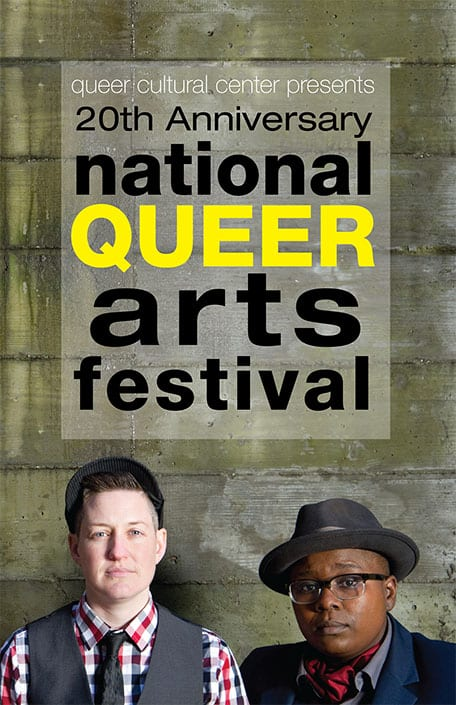 Two dapper gender non comforming individuals, one light skinned, one darkskinned against cement backdrop. Text says 20th Anniversary National Queer Arts Festival