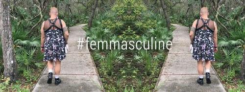#femmasculine