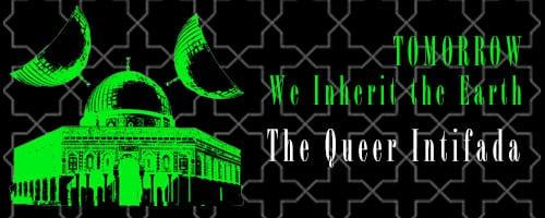 The Queer Intifada