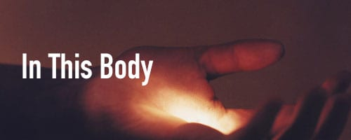 In This Body