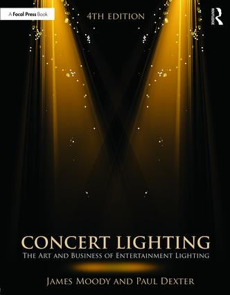 Concert Lighting book by Paul Dexter & James Moody