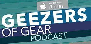 Geezers Of Gear Podcast