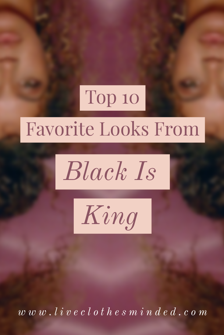black-is-king-beyonce-liveclothesminded-best looks